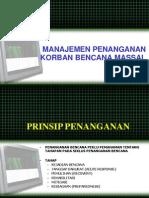 Manajemen KORBAN BENCANA MASSAL (Evakuasi-rujukan)
