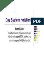 Das System Hotellerie