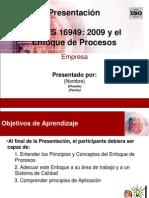 3.ISO_TS_2009 y Enfoque de Procesos_Marzo, 2009