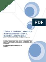 La Educacion Como Generador de Conocimiento Hacia El Desarrollo Sostenible