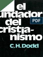 C. H. Dodd El Fundador Del Cristianismo