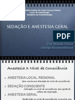 Sedação e Anestesia Geral
