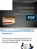 El Contrato de Emergencia