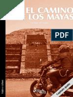 Por El Camino de Los Mayas. George de Vigne