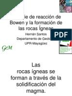 Serie de Reaccion de Bowen y Formación de Las Rocas Igneas