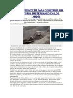 Avanza El Proyecto Para Construir Un Laboratorio Subterráneo en Los Andes
