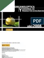 Alimentos ecológicos. Valoración organoléptica y sensorial 2008