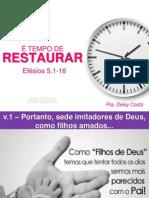Pregação É Tempo de Restaurar Pra. Deisy