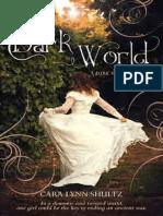 The Dark World by Cara Lynn Shultz - Chapter Sampler