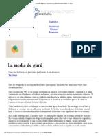 La Media de Gurú _ Una Historia y Experiencia Personal en Yo Guru