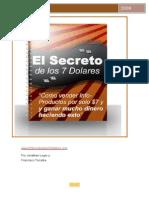 El Secreto 7 Dolares