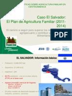 Caso El Salvador El Plan de Agricultura Familiar 2011-2014 - Hugo Flores