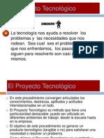 El Proyecto Tecnolgico 090510191039 Phpapp02