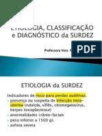 Etiologia, Classificação e Diagnóstico Da Surdez 2 Semana