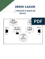 Rogério Lazur - Rider Técnico e Mapa de Palco