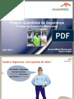 Willian Pantuza_ArcelorMittal Monlevade_Projeto Guardiões de Segurança_Obras de Expansão_Work SSO 2012