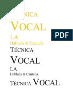 Técnica Vocal Hablada