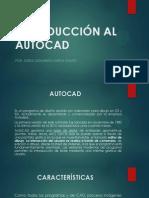 INTRODUCCIÓN AL AUTOCAD.pptx