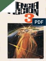 [Ciencia Ficcion - Seleccion (Bruguera) 03] AA. VV. - Ciencia Ficcion. Seleccion 3 [10276] (r1.0)