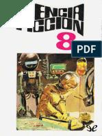 [Ciencia Ficcion - Seleccion (Bruguera) 08] AA. VV. - Ciencia Ficcion. Seleccion 8 [10905] (r1.0)