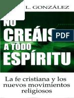 Justo-Gonzalez-No Creais a Todo Espiritu