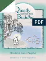 Quietly Comes the Buddha Awakening Your Inner Buddha Nature Sample