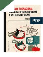El Estado posnacional corregido. Más allá de kirchnerismo y antikirchnerismo.