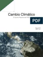 1. Cambio Climático & AR5 IPCC - JC Riveros WWF