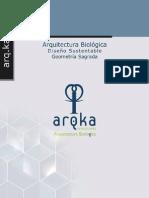 Arquitectura Biologica, Geometria Sagrada, Diseno Sustentable, Arq.ka Consultants Mexico, Julio 2011