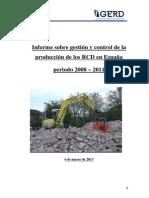 Informe Sobre Gestión y Control de La Produccion de Los RCD en España Periodo 2008 - 2011