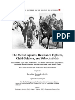 Li Exovedes - The Métis Captains, Resistance Fighters, Child-Soldiers, And Other Activists