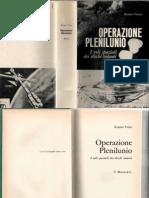 Renato Vesco - Operazione Plenilunio - I Voli Spaziali Dei Dischi Volanti - 1972 ITA - Trilogia.vol.3 Vera Storia Degli UFO Armi Segrete Foo Fighters