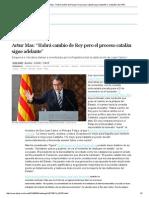 """07El Rey Abdica_ Artur Mas_ """"Habrá Cambio de Rey Pero El Proceso Catalán Sigue Adelante"""" _ Cataluña _ EL PAÍS"""