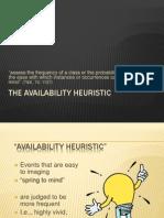 Availability Heuristics
