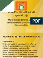 Presentación Modelos de Estilos de Aprendizaje Mario Ricardo Sánchez Alcaraz