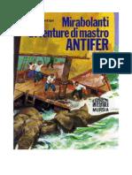 Jules Verne - Mirabolanti Avventure Di Mastro Antifer