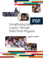 Strengthening Indian Country Through Tribal Youth Programs