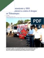 30/05/14 e-oaxaca Inicia Ayuntamiento y SSO campaña intensiva contra el dengue en Tehuantepec