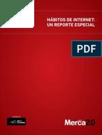 Merca20 Habitos Internet en Mexico