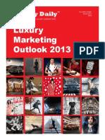 Luxury Marketing Outlook 2013