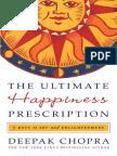 The Ultimate Happiness Prescription by Deepak Chopra - Excerpt