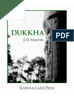 Dukkha by JH Martin