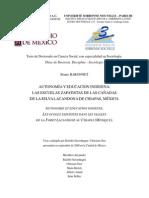 BARONNET, Bruno. 2001. Autonomía y Educación Indígena. Las Escuelas Zapatistas de Las Cañadas de La Selva Lacandona de Chiapas, México