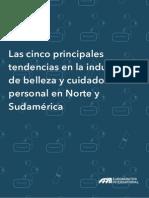 Las Cinco Principales Tendencias en La Industria de Belleza y Cuidado Personal en Norte y Sudamerica