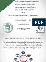 La Integración Monetaria y Financiera