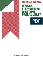 Italia e Spagna Destini Paralleli