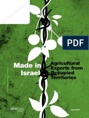 Made In Israel: Agricultural Export From Occupied