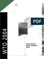 "World Trade Organization, ""International Trade Statistics"" 2004"