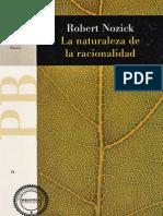 Nozick, Robert - La Naturaleza de La Racionalidad