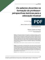 Os saberes docentes na formação do professor- perspectivas teóricas para a educação musical